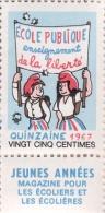 """Timbre Quinzaine De L'école Publique 1967 - 0.25 F [ill. Jean Effel - Revue """"Jeunes Années""""] - Sonstige"""