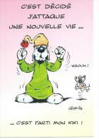 102 - GAI-LURON -  C'EST DECIDE J'ATTAQUE UNE NOUVELLE VIE... C'EST PARTI MON KIKI ! ( Déssin : GOTLIB  ) - Illustrateurs & Photographes