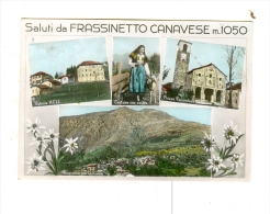 Saluti Da FRASSINETTO CANAVESE,vedute-1961 - Italie