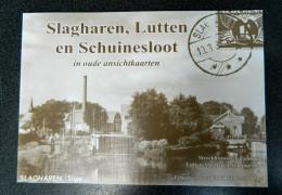 Slagharen, Lutten En Schuinesloot In Oude Ansichtkaarten - Uitgegeven Door C  1000 Van Der Schouw - Culture