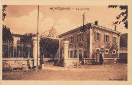 26 / MONTELIMAR / LA CASERNE - Montelimar