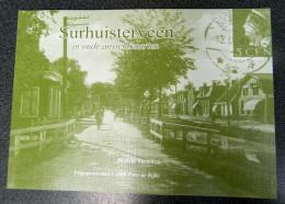 Surhuisterveen In Oude Ansichtkaarten - Willem Veenstra - Uitgegeven Door C 1000 Peter De Rijke - Culture