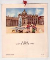 Calendario. Roma Anno Santo 1950. A Cura Della Casa Mamma Domenica Per La Rieducazione Femminile. - Calendari