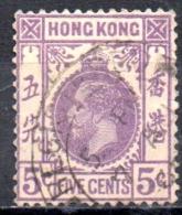 HONG KONG 1912 King George V  -  5c - Violet  FU - Hong Kong (...-1997)
