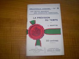 Vermorel : La Prévision Du Temps De L. Martin : Cirrus, Cumulus, Neige, Vent... - Garden