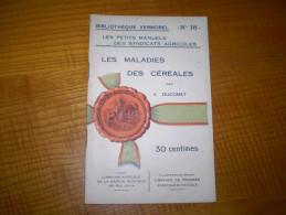 Vermorel : Les Maladies Des Céréales Par V. Ducomet : Rouille,charbon,piétin,meunier,ergot.... - Garden
