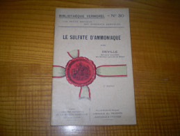 Vermorel : Le Sulfate D'ammoniaque Par Deville : Application, Mode D'emploi, Résultats.... - Garden