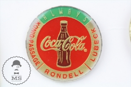 Always Coca Cola - König-Passage Rondell Lübeck - Pin Badge #PLS - Coca-Cola