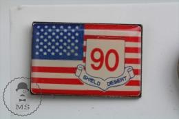 90 Shield Desert - United States Flag - Pin Badge #PLS - Militares