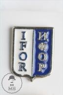 Implementation Force Bosnia And Herzegovina - Military Pin Badge #PLS - Militares