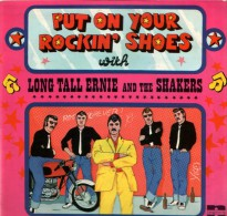 * LP *  LONG TALL ERNIE AND THE SHAKERS - PUT ON YOUR ROCKIN´ SHOES (Holland 1972) - Rock
