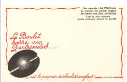 Buvard Le Boulet Barré Aux 2 Extrémités Est Le Premier Des Boulets Anglais! - Hydrocarbures