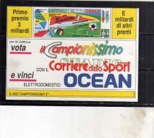BIGLIETTO DELLA LOTTERIA NAZIONALE DELLO SCUDETTO 1991 IL CAMPIONISSIMO CON IL CORRIERE DELLO SPORT - Biglietti Della Lotteria