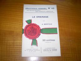 Vermorel : Le Drainage Par A. Montoux : Nivellement, Divers Drains,instruments, Prix De Revient.... - Garten