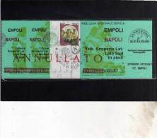 BIGLIETTO D´INGRESSO 1986 7 1987 STADIO EMPOLI NAPOLI ANNULLATO CON FRANCOBOLLO DEI CASTELLI DA LIRE 380 - Tickets D'entrée