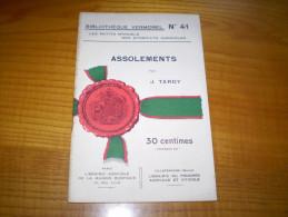 Vermorel : Les Assolements Par J. Tardy : Assolements Alternés, Assolements à Base Pastorale, Forestière.... - Garden
