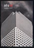 *Domènec Gibert - Infrared* Barcelona 2004. Nueva. - Exposiciones