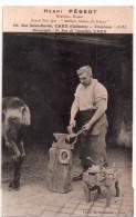 """Cpa  14  Caen """" Henri  Pegeot """" Marechal Ferrant Expert, Meilleur Artisan De France , 104,rue Saint-martin Caen - Caen"""
