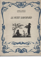 James JAQUET Ch. HEROUARD Le Petit Savoyard - Libri, Riviste, Fumetti