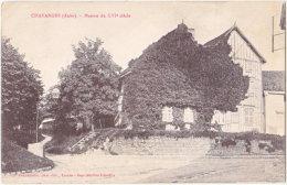 10. CHAVANGES. Maison Du XVIe Siècle - Autres Communes
