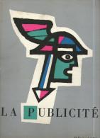 Livre Sur La Publicité Histoire Ancienne Et Presente  De La Publicité  Hec 1959 - Collections
