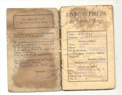 Livre de pri�re du Soldat Belge de la classe 1943 - D�livr� � Elsenborn en 1945  (b169)