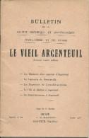 """1977 - """"LE VIEIL ARGENTEUIL"""" (95) - BULLETIN De La Société Historique Et Archéologique D'Argenteuil Et Du Parisis - Documentos Históricos"""