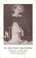 SANTINO B. GIACOMO SALOMONI PATRONO DEGLI AMMALATI TAUMATURGO DELLA ROMAGNA CHIESA PARR. DI S. DOMENICO FAENZA - Santini