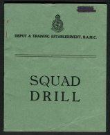 WW2 Depot & Training Establishment R.A.M.C. Squad Drill Booklet - British Army