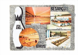 25 - BESANCON - Doubs - BOWLING - Quilles - Multivues Restaurant Pistes Approches Bar - Bowling
