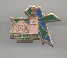 PINS PIN'S EGLISE  REGION SUD EST BOUCHES DU RHONE PROVENCE ALLAUCH PINS COMB EGLISE - Villes