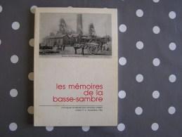 LES MEMOIRES DE LA BASSE SAMBRE N� 4 R�gionalisme Charbonnages Mines Ham Sur Sambre Comt� de Namur Sorcellerie Op�ra