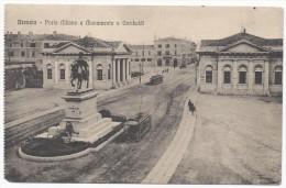 Brescia - Porta Milano E Monumento A Garibaldi - HP 985 - Brescia