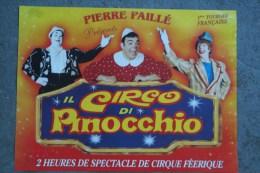 SPECTACLE CIRQUE - AFFICHE PIERRE PAILLE- 1ERE TOURNEE FRANCAISE- IL CIRCO DI PINOCCHIO- CLOWN