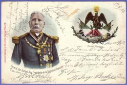 GENERAL DON PORFIRIO DIAZ PRESIDENTE .... Mexico Vintage Patriotic Postcard * LITHO * Travelled 1902. - Mexico