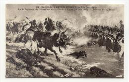 PERSONNAGE : Napoléon Et Son époque – Les Cents Jours – Le 4ème Régiment De Grenadiers De La Garde à Ligny (16 Juin 1815 - Politieke En Militaire Mannen