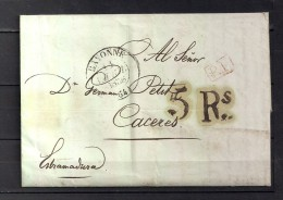 "1838 BAYONNE, CARTA COMPLETA CIRCULADA A CÁCERES , FECHADOR ,MARCA "" P. P. "" Y PORTEOS - 1801-1848: Precursores XIX"