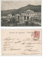 AGNANO TERME ( NAPOLI ) VEDUTA DELLO STABILIMENTO - EDIZ. BRUNNER 1918 - Napoli (Naples)