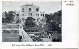 Campania-napoli- Ischia Un Saluto  Veduta Real Casina Ridotta Stabilimento Balneo Militare - Italia