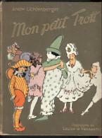 Cartonnage - André LICHTENBERGER - Mon Petit Trott - Libri, Riviste, Fumetti