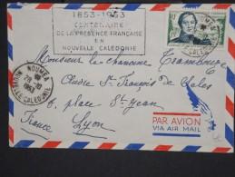 FRANCE-NOUVELLE CALEDONIE- Enveloppe De Nouméa Pour Lyon En 1953 Aff Plaisant à Voir     P5979 - Nueva Caledonia