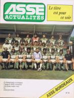 42 Saint Etienne  ASSE ACTUALITES 30 N° Dont N°79 LE TITRE.......2 Juin 81 ASSE/BORDEAUX - Sport