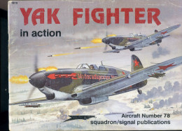 Yack Fighter In Action Aicraft Number 78 - Guerre 1939-45