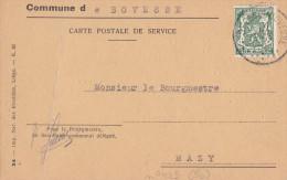 BOVESSE-CARTE POSTALE DE SERVICE-SIGNATURE DU BOURGEMESTRE-ESTAMPILE-ENVOYEE-1942--VOYEZ 2 SCANS! - La Bruyère
