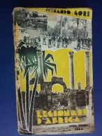 M#0G16 Fernando Gori LEGIONARI D´AFRICA Nuova Europa Ed.1932/IMPERO FASCISTA/AUTOGRAFATO - Libri