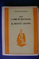 M#0G23 SUI CAMPI DI BATTAGLIA - IL MONTE GRAPPA Touring 1928/I^ Guerra - War 1914-18