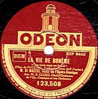 """78 Trs - 30 Cm - état EX -  DI MAZZEI - NINON VALLIN - LA VIE DE BOHÈME  """"Que Cette Main Est Froide"""" """"On M´appelle Mimi"""" - 78 Rpm - Schellackplatten"""