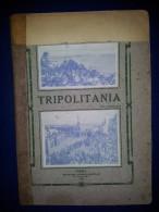 M#0G31 Vittorio Nazari TRIPOLITANIA Tip.Ed.Naz.1911/LIBIA/CIRENAICA/COLONIE MILITARI - Libri