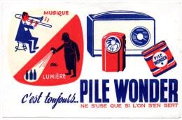 Buvard Publicitaire : Pile Wonder, Ne S'use Que Si L'on S'en Sert. - Accumulators