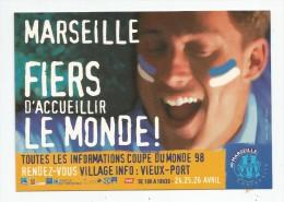 Cp , Sport , Football , Coupe Du Monde 98 , Carte Publicitaire , Marseille , 13 , Fiers D'acceuillir Le Monde ! , Vierge - Calcio